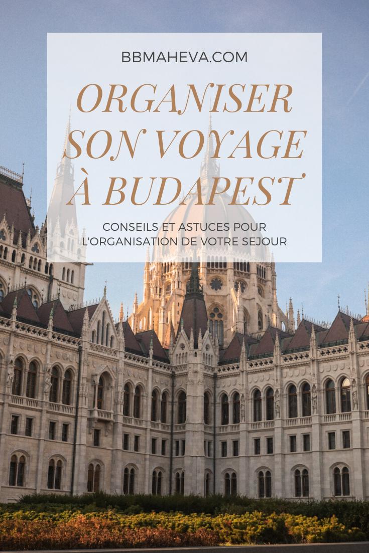 conseils organisation séjour budapest