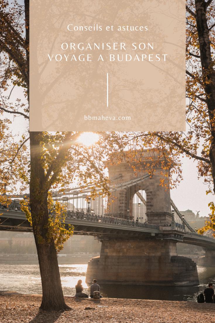 conseils organisation voyage budapest