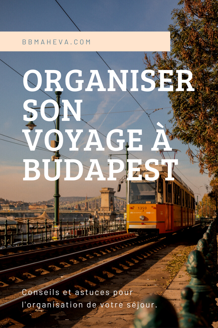 organiser sejour budapest